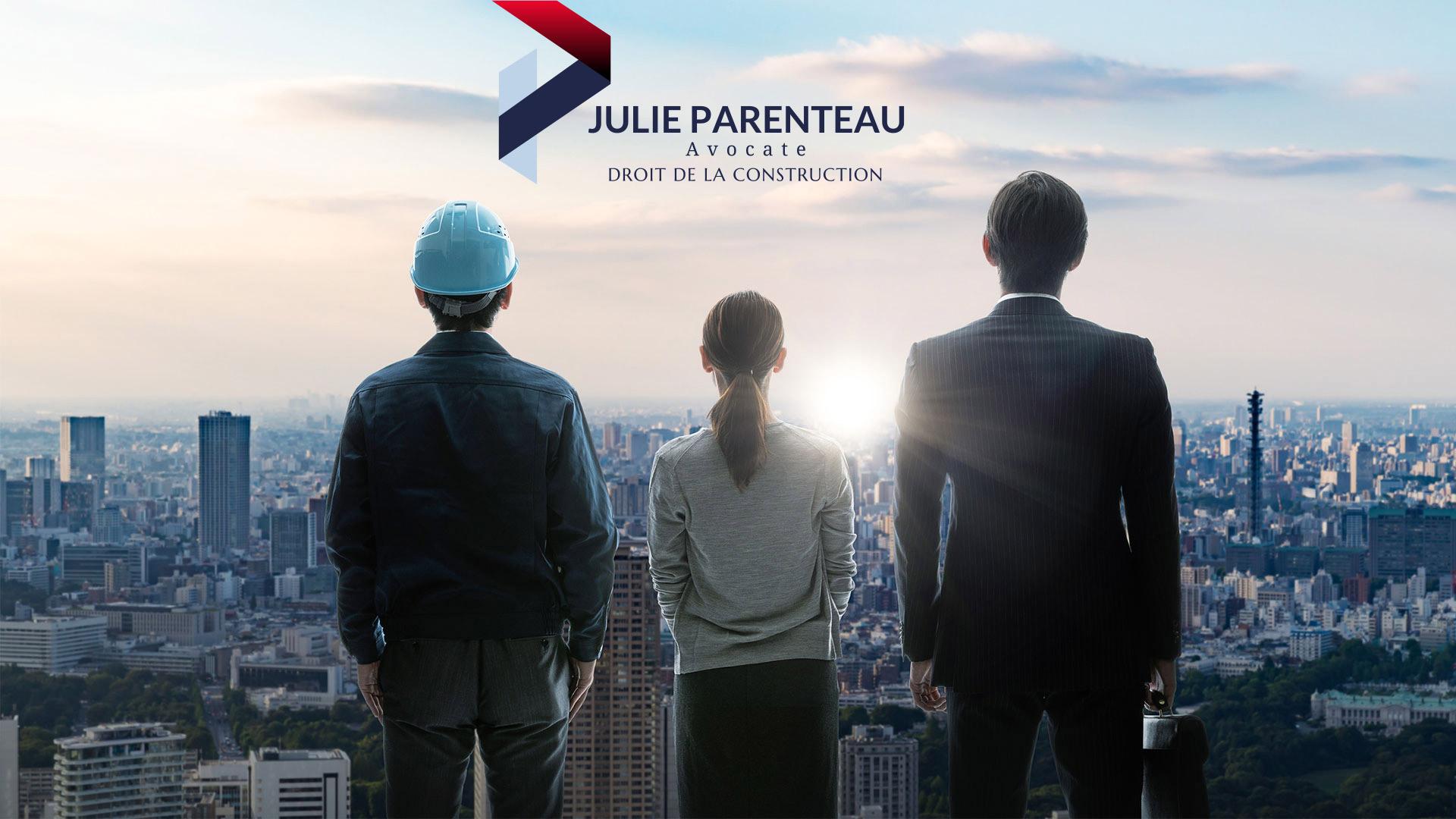 Julie Parenteau Droit de la Construction spécialiste